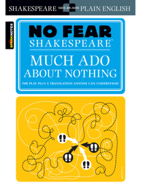 Much Ado About Nothing (No Fear Shakespeare) book