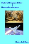 Material Progress Ethics  Human Development