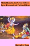 Mahabharata The Great Indian Epic Economic And Political Ideas