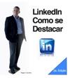 LinkedIn Como Se Destacar 2a Edio