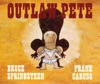 Outlaw Pete