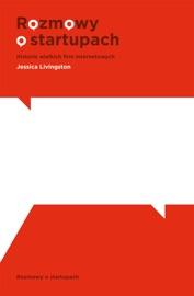 Rozmowy o startupach - Jessica Livingston