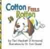 Cotton Feels Rotten