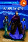Escape North The Story Of Harriet Tubman