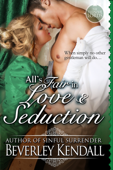 All's Fair in Love & Seduction (The Elusive Lords, Novella)