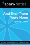 And Then There Were None SparkNotes Literature Guide
