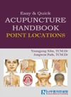 EasyQuick Acupuncture Handbook-Point Locations