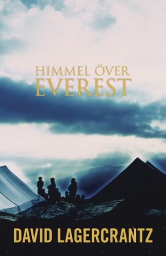 David Lagercrantz - Himmel över Everest