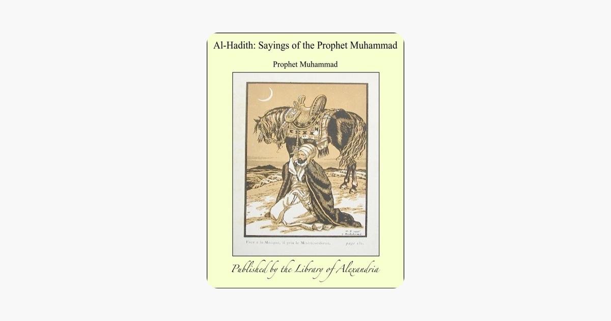 Al-Hadith: Sayings of the Prophet Muhammad