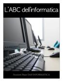 L'ABC dell'informatica
