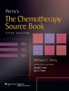 Perrys The Chemotherapy Source Book Fifth Edition