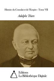 Histoire du Consulat et de l'Empire - Tome VII