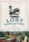 Lost Shreveport