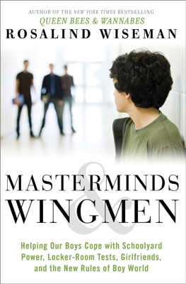 Masterminds and Wingmen - Rosalind Wiseman book