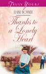 Thanks To A Lonely Heart