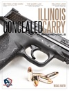 Illinois Concealed Carry Fundamentals