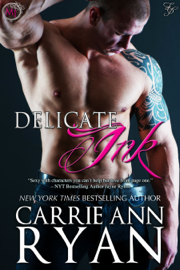 Delicate Ink - Carrie Ann Ryan book summary
