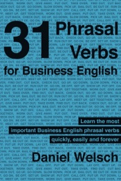 Download 31 Phrasal Verbs for Business English