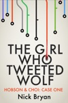 The Girl Who Tweeted Wolf Hobson  Choi - Case One