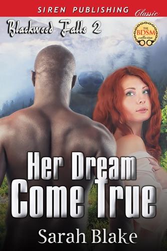 Sarah Blake - Her Dream Come True [Blackwood Falls 2]