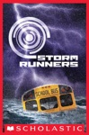 Storm Runners Book 1