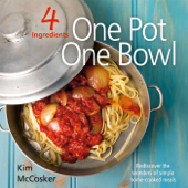 4 Ingredients: One Pot One Bowl