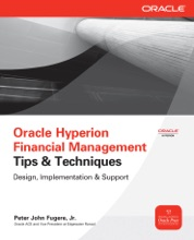 Oracle Hyperion Financial Management Tips And Techniques : Design, Implementation & Support