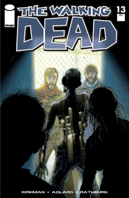 The Walking Dead #13 - Robert Kirkman, Charlie Adlard, Cliff Rathburn & Tony Moore book