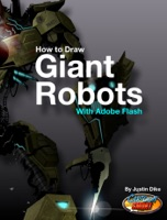 How to Draw Giant Robots With Adobe Flash