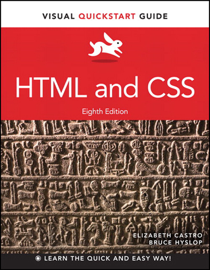 HTML and CSS: Visual QuickStart Guide, 8/e