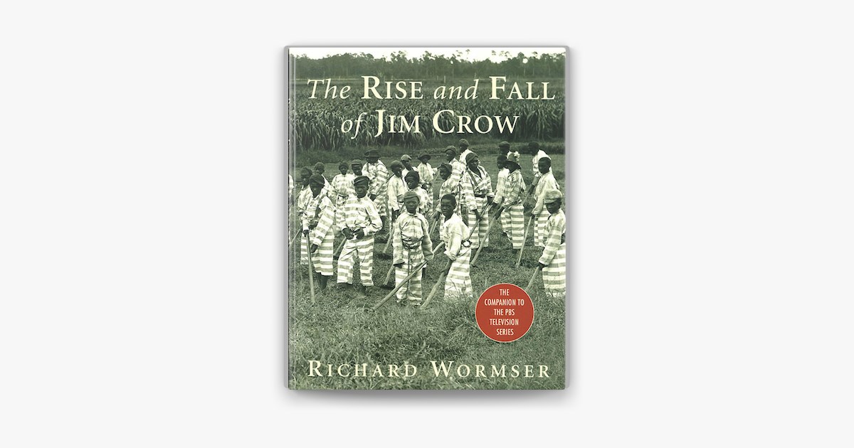 The Rise And Fall Of Jim Crow On Apple Books