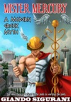 Mister Mercury A Modern Greek Myth