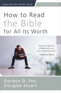How to Read the Bible for All Its Worth Summary