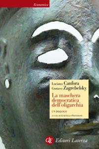 La maschera democratica dell'oligarchia Copertina del libro