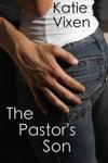 The Pastors Son A Sinful Erotic Romance