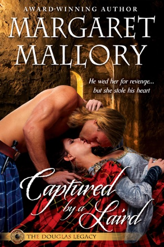 Captured by a Laird - Margaret Mallory - Margaret Mallory