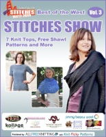 Best of the West STITCHES Show: 7 Knit Tops, Free Shawl Patterns and More, Vol. 3
