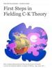 First Steps In FieldingC-K Theory