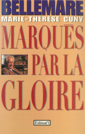 Marqués par la gloire
