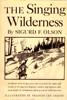 Singing Wilderness - Sigurd F Olson