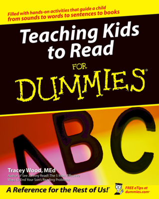 Teaching Kids to Read For Dummies - Tracey Wood book