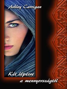 Két lépésre a mennyországtól Book Cover