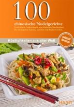 100 Chinesische Nudelgerichte