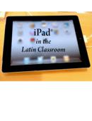 iPad in the Latin Classroom