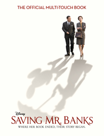 Saving Mr. Banks: The Official Multi-Touch Book book