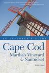 Explorers Guide Cape Cod Marthas Vineyard  Nantucket Tenth