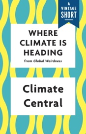 Where Climate Is Heading