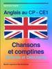Anglais au CP - CE1 : chansons et comptines