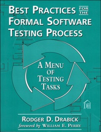 BEST PRACTICES FOR THE FORMAL SOFTWARE TESTING PROCESS: A MENU OF TESTING TASKS