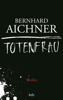 Bernhard Aichner - Totenfrau Grafik